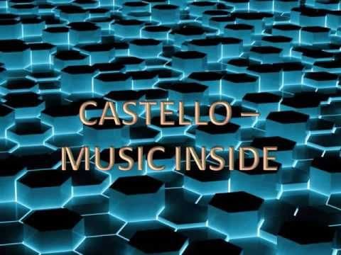 Castello - Music Inside