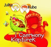 Julka, Kuba i Czerwony Kapturek - Magda Bloch, Tomasz Kruczek