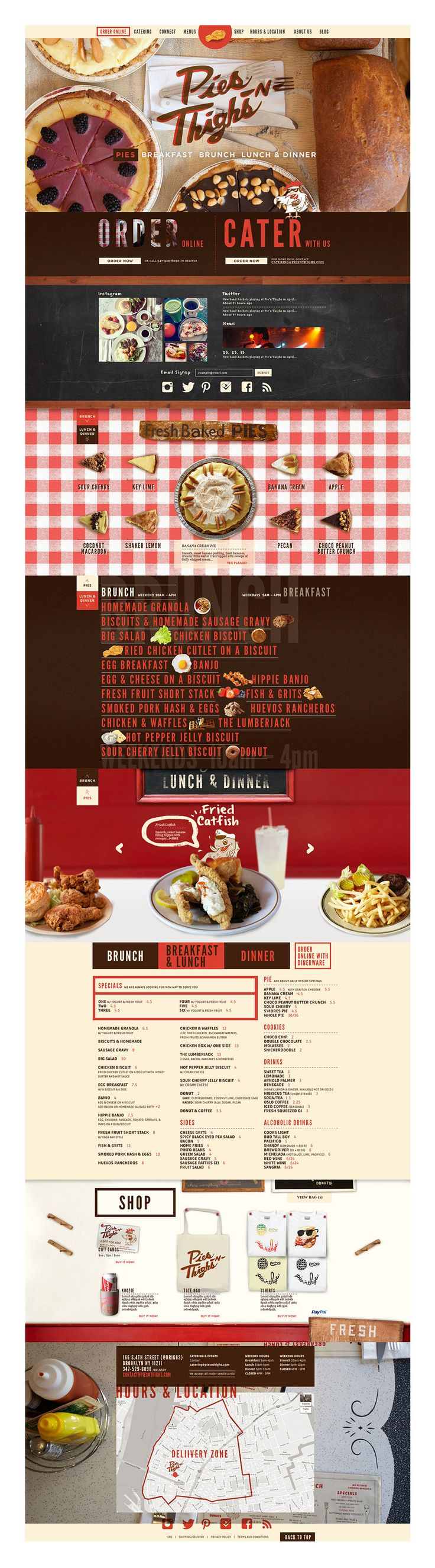 PiesNThighs. Design for a down-home diner with a modern edge. I find it very engaging, hipster without being unappealing or only for a younger crowd. It remains interesting all the way down the page, it's easy to find information, and the information is pleasantly presented/highly legible despite the integration of type and image.