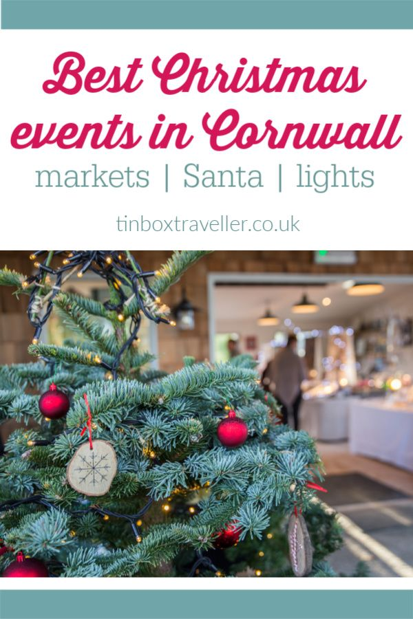 What S On This Christmas In Cornwall 2020 Guide Tin Box Traveller Family Holiday Idea Day Trips Uk Things To Do In Cornwall