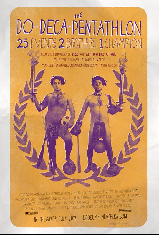 A Do-Deca-Pentathlon might be a little more advanced than the Olympic Pentathlon event, but it doesn't mean you won't see a spirit of competition between these two brothers in this film from Mark and Jay Duplass.