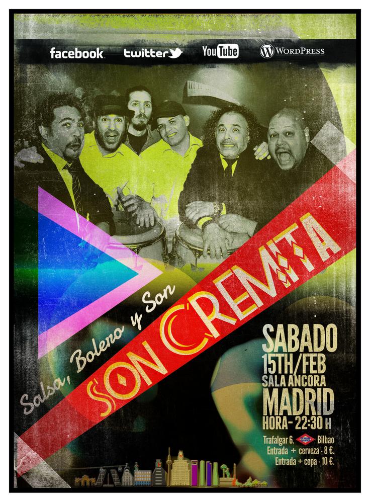 Concierto del dia del amor y la amista con Son Cremita, Sala Ancora de Madrid, calle Trafalgar 6, 22.30 horas..