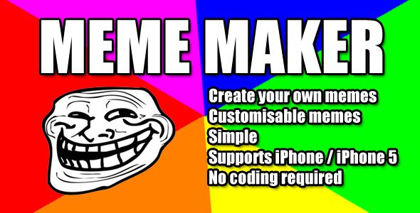 Meme Maker . Meme maker is a full application that allows you to add memes labels to your