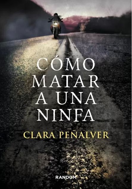 """""""Cómo matar a una ninfa"""" con su estilo actual, algo oscura y muy personal, posiciona a Clara Peñalver entre mis autoras a seguir, sin duda. Una lectura que recomiendo con los ojos cerrados."""