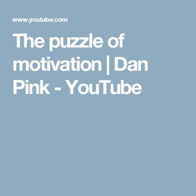The puzzle of motivation | Dan Pink - YouTube