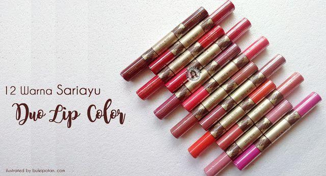 [Part.2] : Lipstik Matte plus Lip gloss dan MOTD dari Sariayu Krakatau 2016