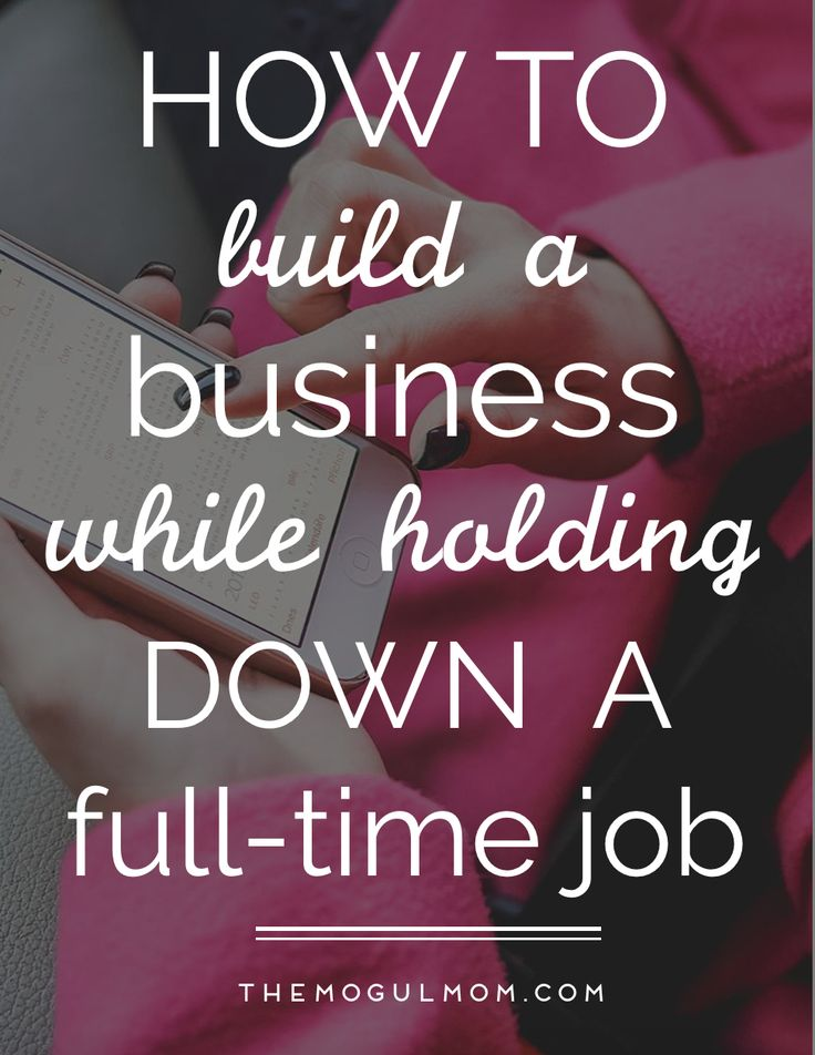 How to Build a Business While Holding Down a 9 to 5 (and start writing your own rules!)