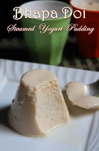 YUMMY TUMMY: Bhapa Doi Recipe - Misti Doi Recipe - Steamed Yogurt Pudding Recipe