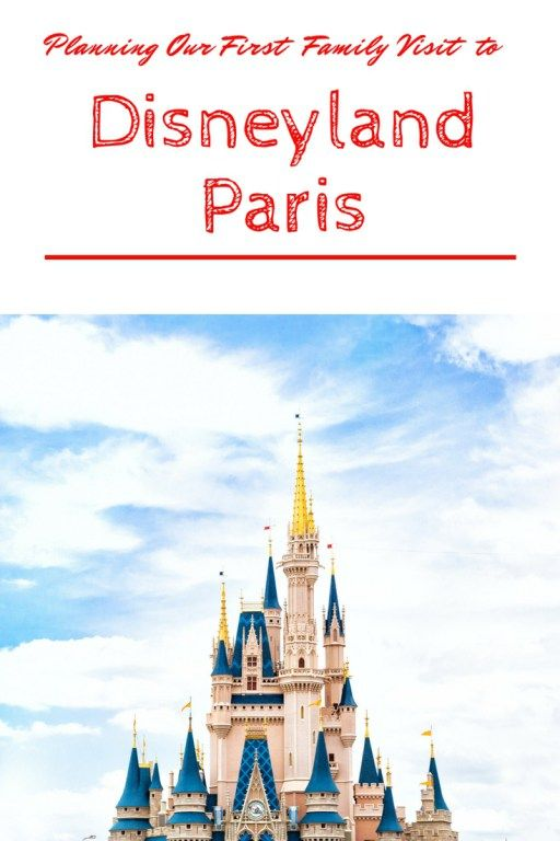 planning our first family visit to disneyland paris