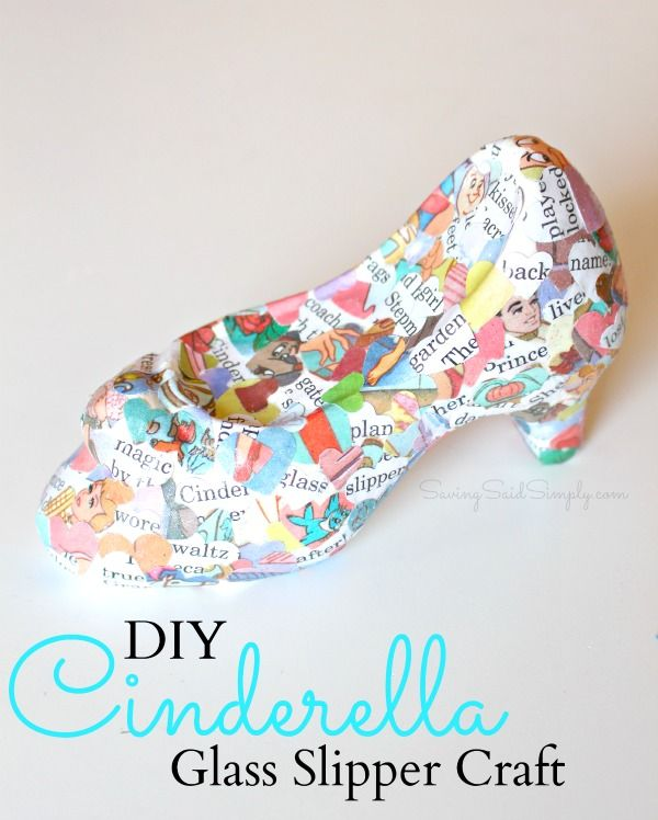 DIY Cinderella Craft | Glass Slipper SavingSaidSimply.com