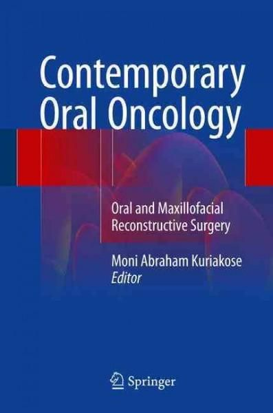Contemporary Oral Oncology: Oral and Maxillofacial Reconstructive Surgery