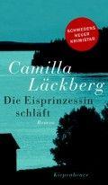 Die Eisprinzessin schläft von Camilla Läckberg