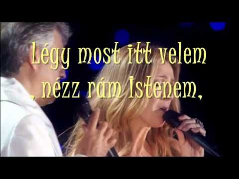 Celine Dion & Andrea Bocelli - The prayer - Magyar dalszoveg/Hungarian l...