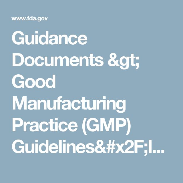 Guidance Documents > Good Manufacturing Practice (GMP) Guidelines/Inspection Checklist