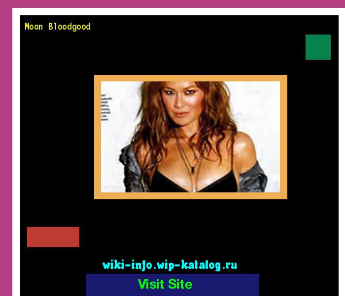Moon bloodgood 111728 - Results Now On wiki-info!