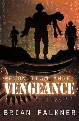 Vengeance (Recon Team Angel #4)