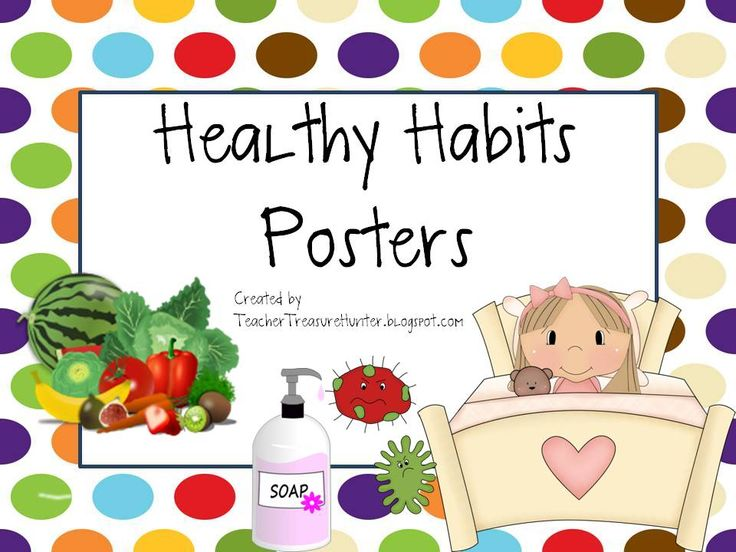 Healthy Habits Posters - Back to School - Health - Dots ...
