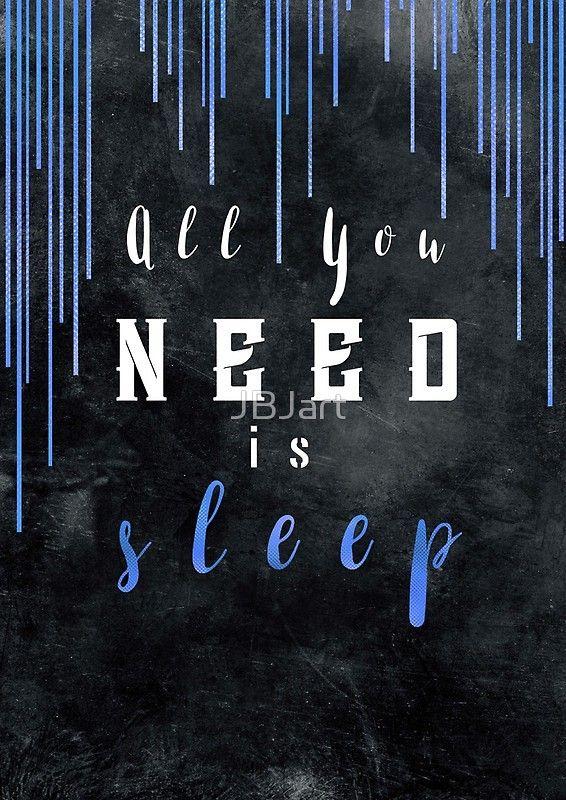 All You need is sleep #motivationialquote