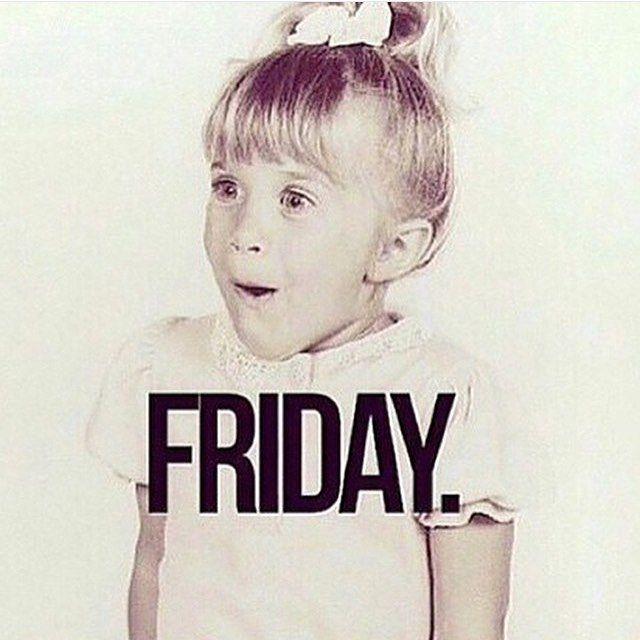Its Friday: 164 Best Week N Weekend Images On Pinterest