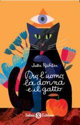 Jutta Richter, Dio, l'uomo, la donna e il gatto, Salani, 2011