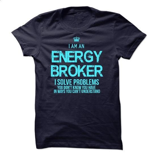 I am an Energy Broker - #boys #cool sweatshirts. I WANT THIS => https://www.sunfrog.com/LifeStyle/I-am-an-Energy-Broker-17831723-Guys.html?60505
