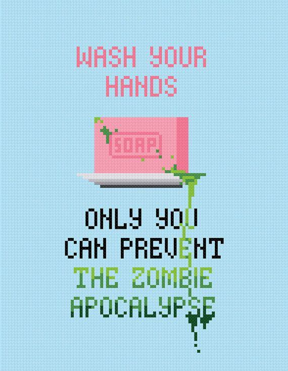 Zombie Apocalypse geeky cross stitchZombies Apocalypse, Wash Hands Crosses Stitches, Guest Bathroom, Kids Bathroom, Walks Dead, Crossstitch, Funny, Crosses Stitches Quotes, Cross Stitches