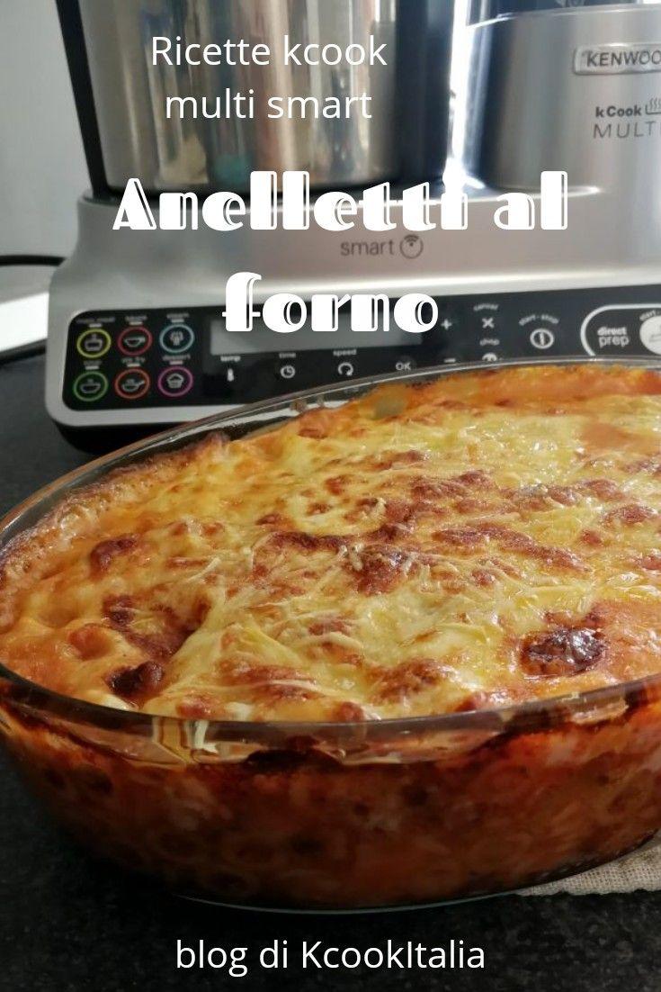 Ricette Kcook Multi Smart Anelletti Al Forno Receitas