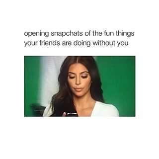 When the FOMO is a little too real: | 29 Kim Kardashian Memes That Are Too Damn Real