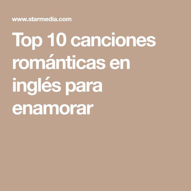 Top 10 canciones románticas en inglés para enamorar