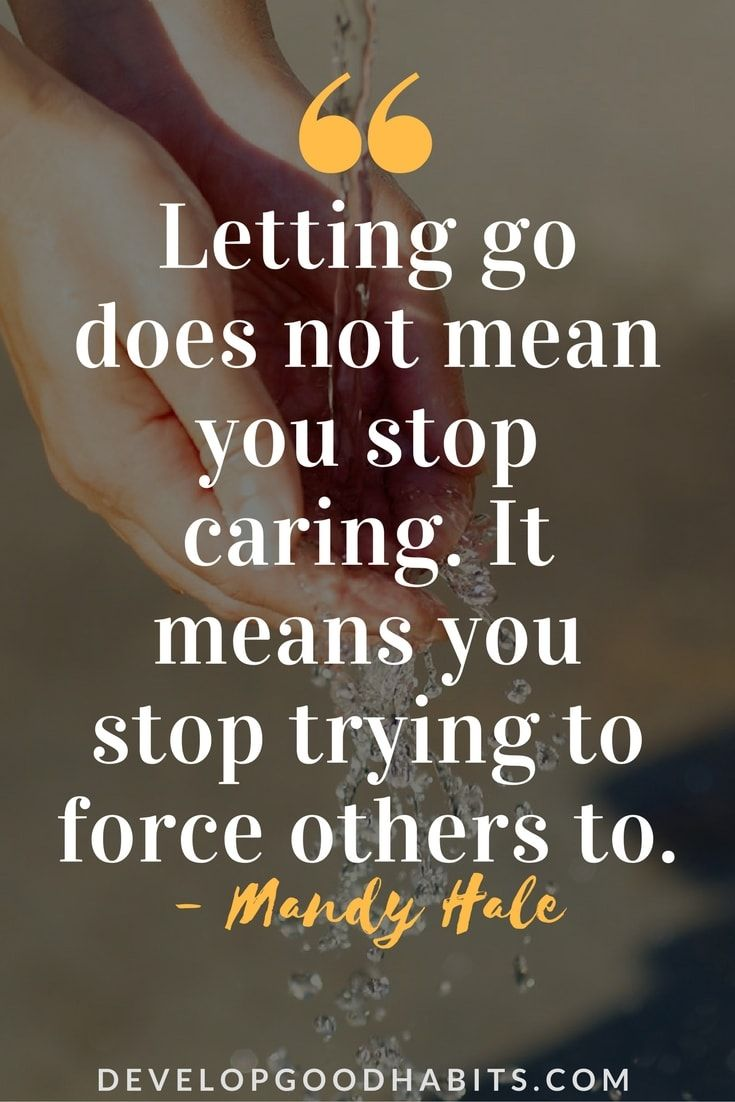 Always Look To Improve Yourself It Can Be Hard To Get The: Letting Go Quotes: 89 Quotes About Letting Go And Moving