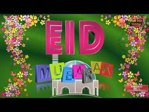 Happy Eid 2017,Eid Mubarak Wishes,Whatsapp Video Download,Muslim Greeting,Animation,Messages - YouTube