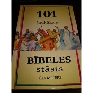 101 Jaukakais - Bibeles Stasts / Latvian Childrens Bible / Latvijas Bibeles Biedriba / 1997