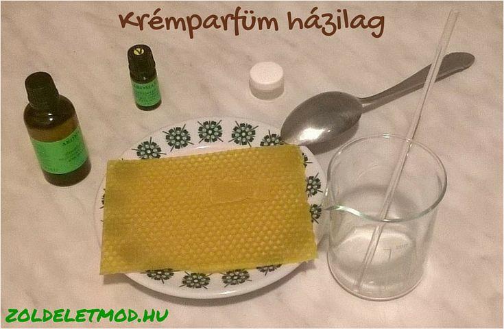 Parfüm készítése házilag: krémparfüm 10 perc alatt, vegyszermentesen, illatreceptekkel   Zöld életmód