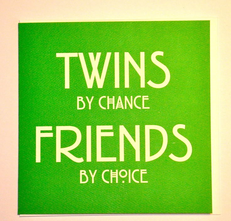 Cards for twins available from www.twinsgiftcompany.co.uk £2.99