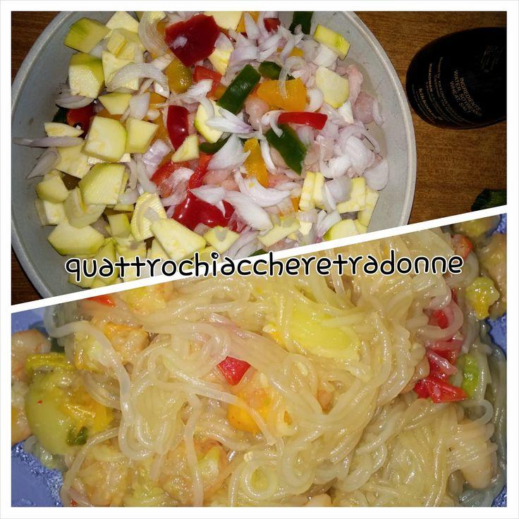 Quattro Chiacchiere Tra Donne: Vermicelli di soia ai gamberetti e verdure