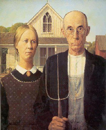 """Grant Wood. """"American Gothic."""" Why does this always make me think of Uncle Henry and Auntie Em?"""