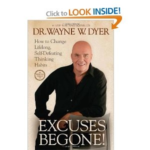 This is my favorite book by him.  Excuses are just spoken fears.  Do what you LOVE and you'll never have to make another excuse.
