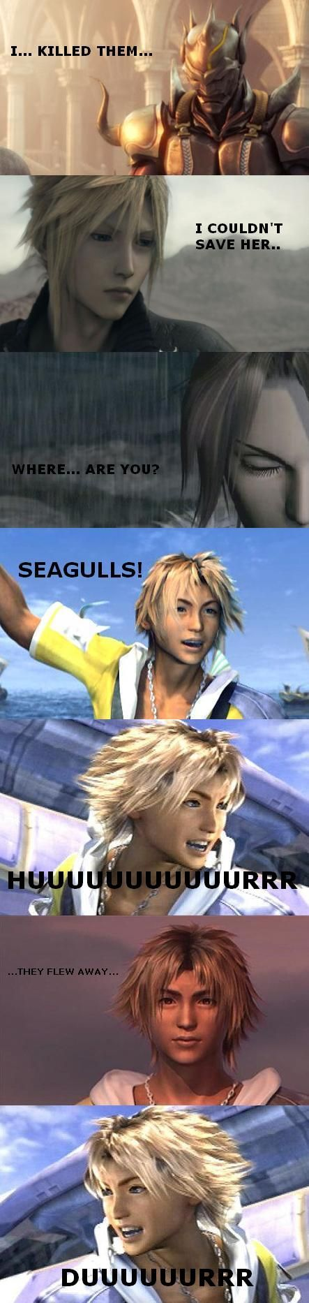 Why Tidus is the best. Cloud Strife and Squall Leonhart are such lamers for not wanting seagulls. ff7 ff8 ff10 final fantasy VII VIII and X