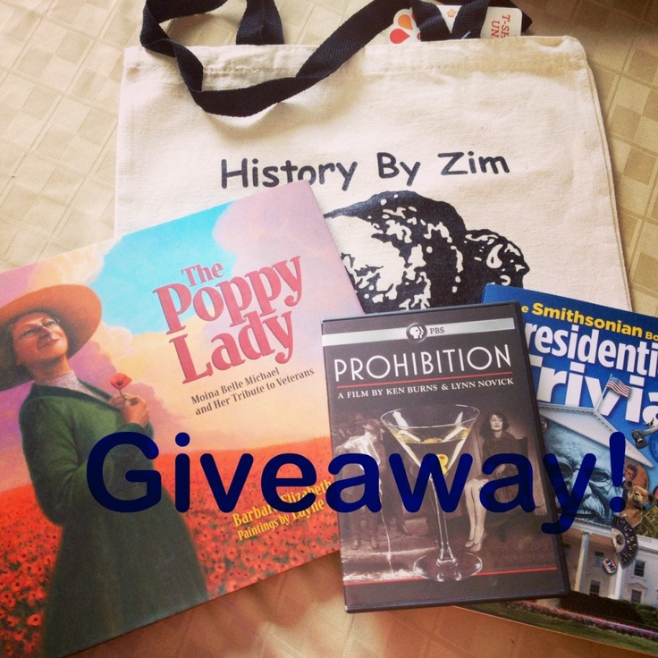 """To celebrate my website hitting 1,000,000 views, History By Zim is having a giveaway over on History By Zim's Facebook page. One lucky participant will win two books (""""The Smithsonian Book of Presidential Trivia"""" and an autographed copy of """"The Poppy Lady""""), Ken Burns' Prohibition (DVD) and a History By Zim tote bag. (Click on photo for more info)"""