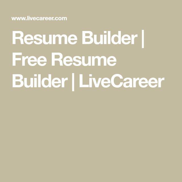 Resume Builder | Free Resume Builder | LiveCareer