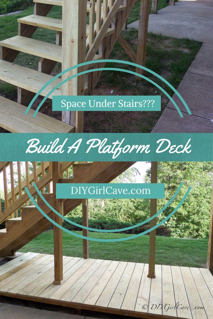 Platform Deck Under Our Deck Stairs Platform Deck Deck