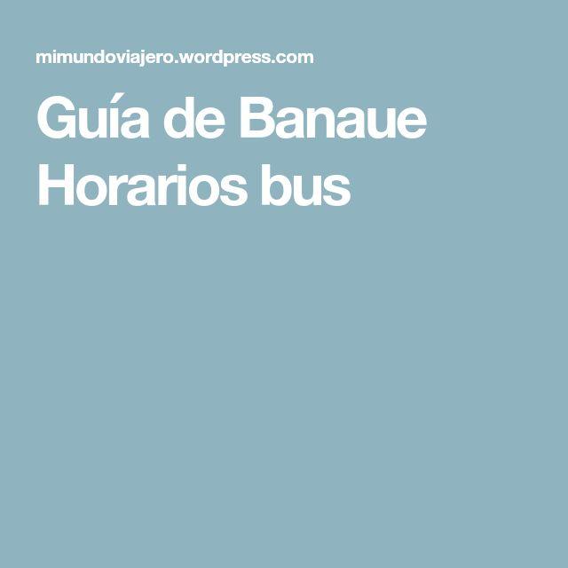 Guía de Banaue Horarios bus
