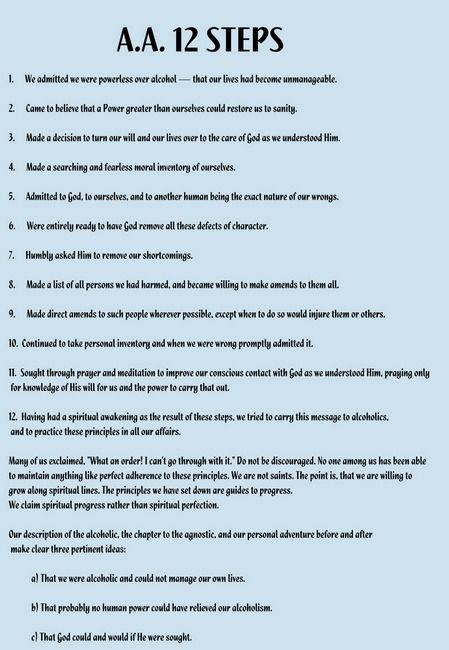 A.A. 12 Steps that all people should practice in thier life...not just for alcoholics/addicts....makes for a better life and a better you..
