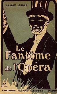 Le Fantôme de l'Opéra  (The Phantom of the Opera) by Gaston Leroux; which went from book to a musical to a movie and also recently celebrated it's 25th Anniversary as a musical.