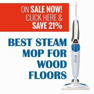 Best  Mop For Wood Floors Ideas On Pinterest Diy Wood Floor - Hardwood floor steam mop