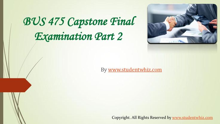University of phoenix capstone final exams part 2