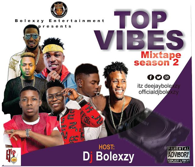 MIXTAPE || Top Vibes Mix Season 2 hosted by dj bolezy