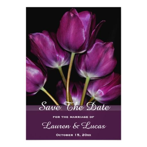 Floral Tulip Bouquet Country Save The Date Wedding Magnetic Invitations This beautiful save the date wedding engagement announcement invitation features floral nature photography of abeautiful spring purple tulip bouquet with a black background and light purple text. Great for a spring, summer, country or outdoor wedding