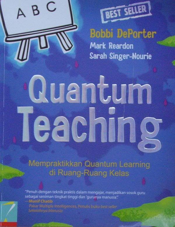 Orkestrasi Pembelajaran melalui Quantum Teaching
