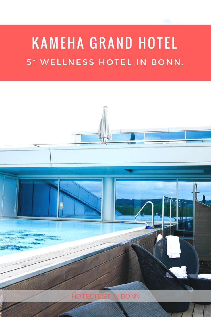 5 Sterne Hotel in Bonn. Infinity Pool, Wellness & Beauty direkt am Rhein. Kameha Grand Hotel. #hoteltest #test #Erfahrungsbericht